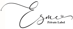 Esme Designs Private Label